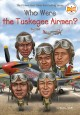 Go to record Who were the Tuskegee Airmen?