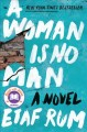 Go to record A woman is no man : a novel