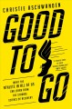 Go to record Good to go : what the athlete in all of us can learn from ...