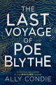 Go to record The last voyage of Poe Blythe