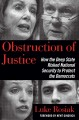 Go to record Obstruction of justice : how the deep state risked nationa...