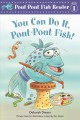 Go to record You can do it, Pout-Pout Fish!