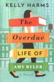 Go to record The overdue life of Amy Byler /