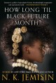 Go to record How long 'til Black Future Month?