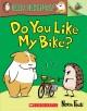 Go to record Do you like my bike?