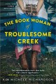 Go to record The book woman of Troublesome Creek : a novel
