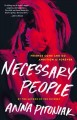 Go to record Necessary people : a novel