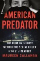 Go to record American predator : the hunt for the most meticulous seria...