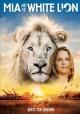 Go to record Mia and the white lion  [videorecording]