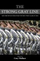 Go to record The strong gray line : war-time reflections from the West ...