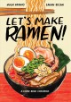 Go to record Let's make ramen! : a comic book cookbook