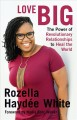 Go to record Love big : the power of revolutionary relationships to hea...