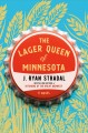 Go to record The lager queen of Minnesota