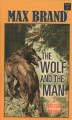 Go to record The wolf and the man : a western story