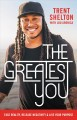 Go to record The greatest you : face reality, release negativity, and l...