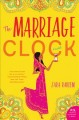 Go to record The marriage clock : a novel