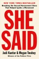 Go to record She said : breaking the sexual harassment story that helpe...