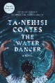 Go to record The water dancer : a novel