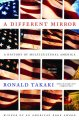 Go to record A different mirror : a history of multicultural America