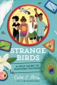 Go to record Strange birds : a field guide to ruffling feathers