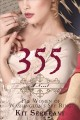 Go to record 355 : the women of Washington's spy ring, a novel