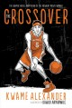 Go to record The crossover : a basketball novel