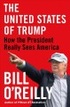 Go to record The United States of Trump : how the President really sees...