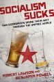 Go to record Socialism sucks : two economists drink their way through t...