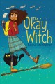 Go to record The okay witch
