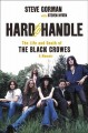Go to record Hard to handle : the life and death of the Black Crowes : ...