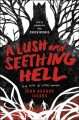 Go to record A lush and seething hell : two tales of cosmic horror