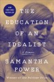 Go to record The education of an idealist : a memoir
