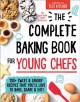 Go to record The complete baking book for young chefs