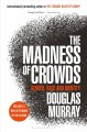 Go to record The madness of crowds : gender, race and identity
