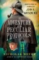 Go to record The adventure of the peculiar protocols : adapted from the...