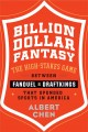 Go to record Billion dollar fantasy : the high-stakes game between FanD...