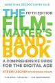 Go to record The filmmaker's handbook : a comprehensive guide for the d...