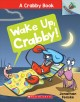 Go to record Wake up, Crabby!