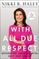 Go to record With all due respect : defending America with grit and grace