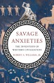 Go to record Savage anxieties : the invention of western civilization