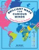 Go to record Brilliant maps for curious minds : 100 new ways to see the...