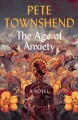 Go to record The age of anxiety : a novel