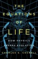 Go to record The equations of life : how physics shapes evolution