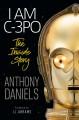 Go to record I am C-3PO : the inside story