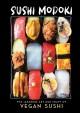 Go to record Sushi modoki : the Japanese art of crafting vegan sushi