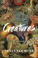 Go to record Creatures : a novel