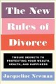 Go to record The new rules of divorce : twelve secrets to protecting yo...