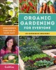 Go to record Organic gardening for everyone : homegrown vegetables made...