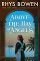 Go to record Above the bay of angels : a novel