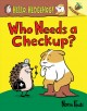 Go to record Who needs a checkup?